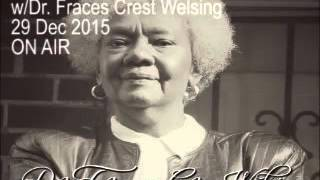 Dr Welsing Last Aired Interview Dec29 2015