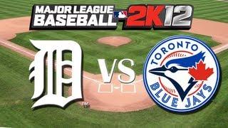 MLB 2K12: Detroit Tigers vs. Toronto Blue Jays - Viewer Request