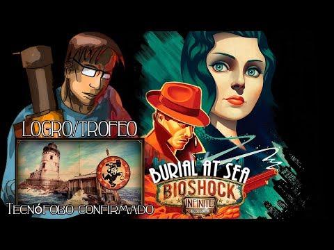 """Bioshock Infinite   Logro/Trofeo DLC   """"Tecnófobo confirmado"""""""