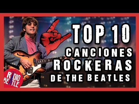 Las 10 Canciones Más ROCKERAS de THE BEATLES | Radio-Beatle