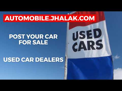 Post Your Used Car For Sale at Automobile.Jhalak.com