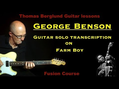 Guitar solo Transcription - George Benson on Farm boy - Jazz guitar (Fusion guitar)