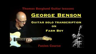Guitar solo Transcription - George Benson on Farm boy - Jazz guitar (Fusion guitar)