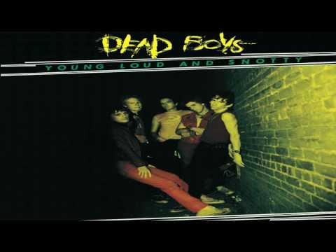 Dead Boys - Young Loud and Snotty (Full Album)