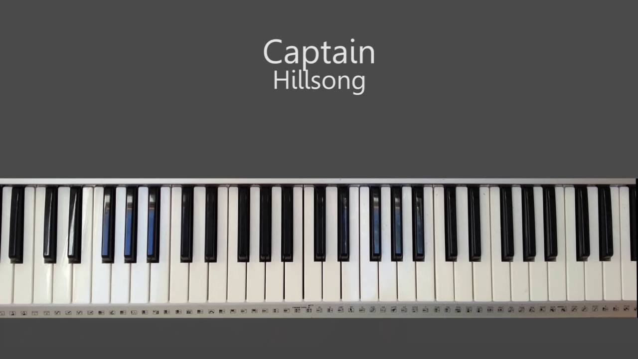 Captain hillsong piano tutorial and chords youtube captain hillsong piano tutorial and chords hexwebz Gallery