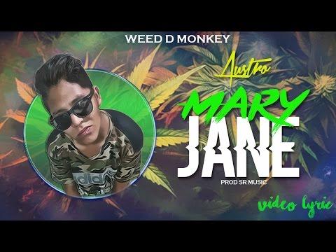 Mary Jane - Austro El Tite Lyric&39;s °Prod Sr °Trap Trap Slow