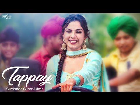 Tappay | Gurshabad, Gurlez Akhtar | Sat Shri Akaal England | Jatinder Shah | New Punjabi Song 2018