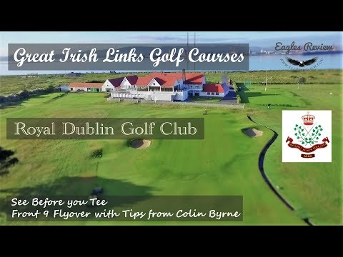 Irish Links Golf Courses, Royal Dublin with Pro caddie Tips