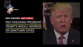 Fact-checking President Trump on immigrants, crime and sanctuary cities