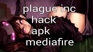 Plague Inc Hack Apk (mediafire) (todo Ilimitado)