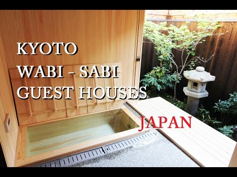 KYOTO,  WABI-SABI Guest Houses.  京都の町家に宿泊