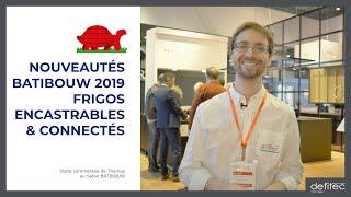BATIBOUW 2019 - Nouveautés pour les réfrigérateurs - Visite commentée du salon - Ep.3