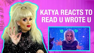 "Katya Reacts to Rupaul's Drag Race AS2 ""Read U Wrote U"""