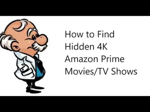 are-you-really-watching-4k-on-amazon-prime?-how-to-find-hidden-4k-ultra-hd-amazon-prime-movies-tv