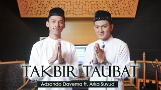 Adzando Davema ft. Arka Suyudi - Takbir Taubat