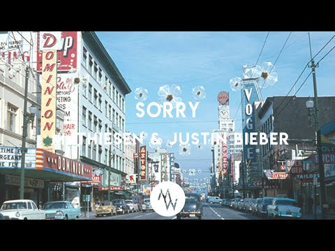 Justin Bieber - Sorry (Mathiesen Remix) [Chill House]