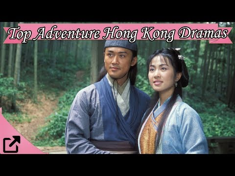 Top 20 Adventure Hong Kong Dramas (All The Time)