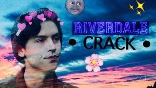 • riverdale crack #1 •