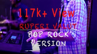 Ruperi Valut | Pop Rock Version | KD Muzik Revamp |