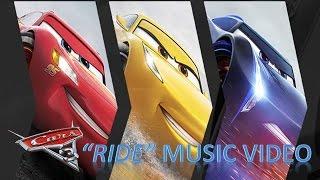 "Disney Pixar Cars 3 - ""Ride"" Music Video"