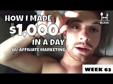 Affiliate Marketing, How to Think Outside-the-Box & How I Made $1,000 In a Day | Week 63 Vlog