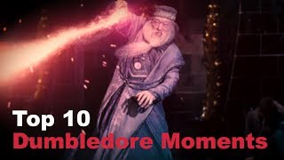 Top 10 - Dumbledore Moments