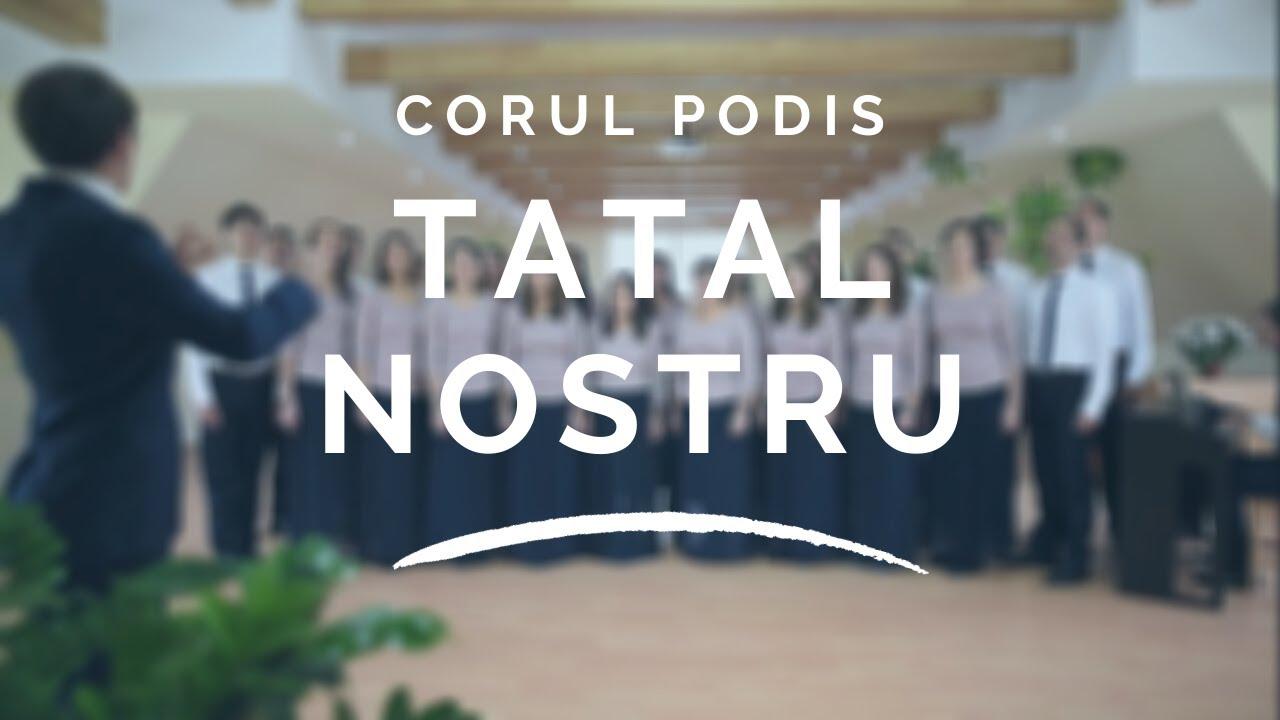 Download Corul Podis - Tatal nostru