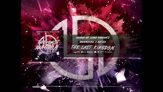 Greenskiez x Natixx - The Last Kingdom (Official Audio)