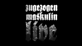Zugezogen Maskulin - Steffi Graf (Live)