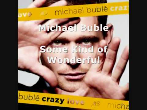 Michael Buble   Some Kind of Wonderful