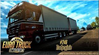 "Euro Truck Simulator 2 - #246 ""Tradycyjnie"""