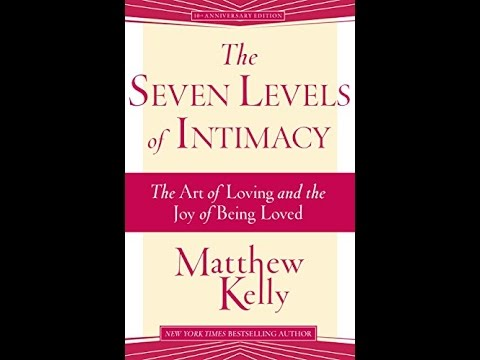 Pdf The Seven Levels Of Intimacy The Art Of Loving And The Joy Of