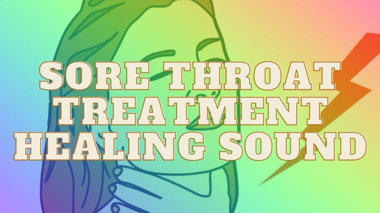 Sore Throat Treatment Healing Sound | Binaural Beats + Isochronic Tone | Throat Pain Relief