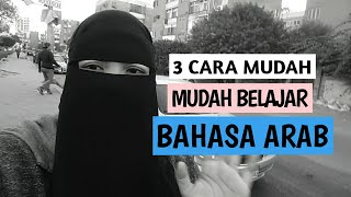 3 TIPS MUDAH BERBAHASA ARAB || EGYPT || TIPS HOW TO LEARN ARABIC