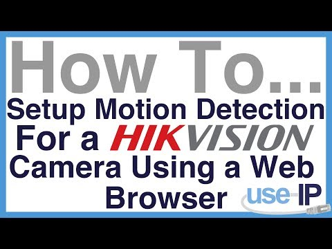 How To    Ep 4 - Setup motion detection for a Hikvision