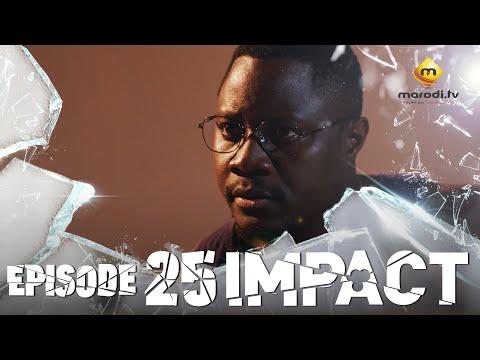 Série - Impact - Episode 25
