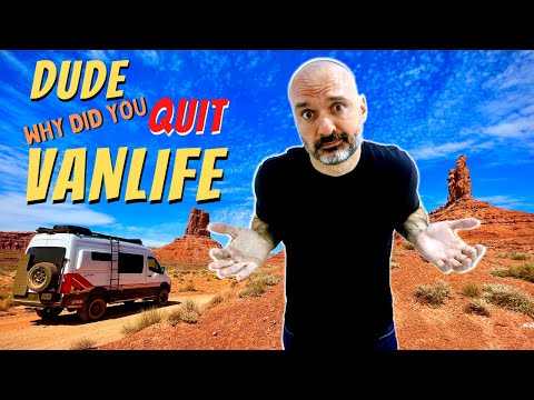 Dude, Why Did You QUIT VAN LIFE❓