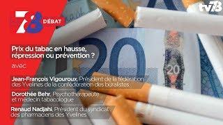 7/8 Débat : Prix du tabac en hausse, répression ou prévention ?