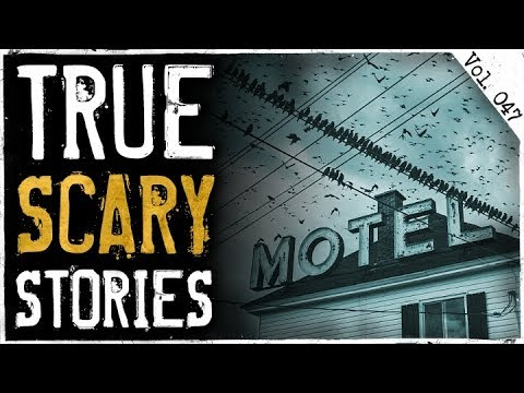 HE WALKED INTO MY MOTEL ROOM | 7 True Scary Horror Stories From Reddit (Vol. 47)