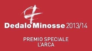 Amor Vacui / Interviews. DEDALO MINOSSE 2013/14. PREMIO SPECIALE L