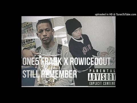 One5 Frank x RowIcedOut - Still Remember