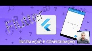 Flutter #01 - Instalando e Criando App demo