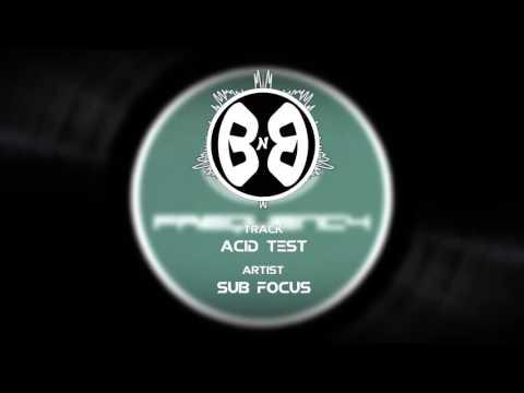 [Drum & Bass] Sub Focus - Acid Test [Throwback Thursday]
