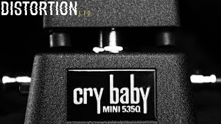 Distortion Ltd. In Focus: Dunlop Cry Baby Mini 535Q Wah