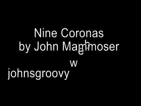 Nine Coronas original  John Mammoser on Dr Demento with lyrics
