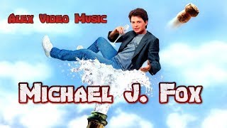 Michael J.Fox [Alex Video Music Tribute To Michael J.Fox]