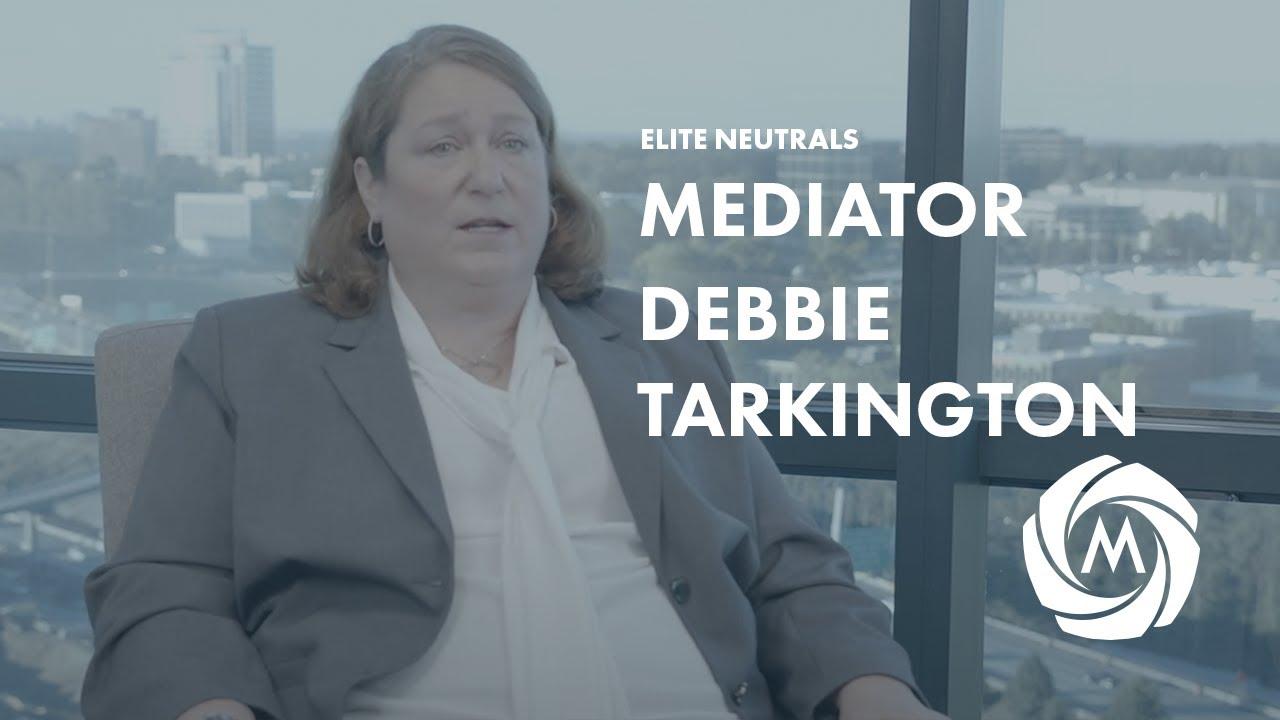 Mediator & Arbitrator Debbie Tarkington video
