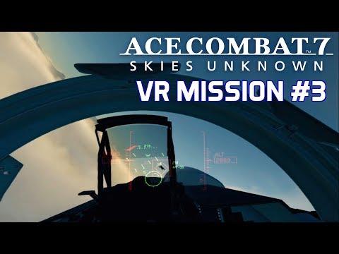 Ace Combat 7 VR | Mission 3 | Su-30M2 | Operation Sentry's Brunt