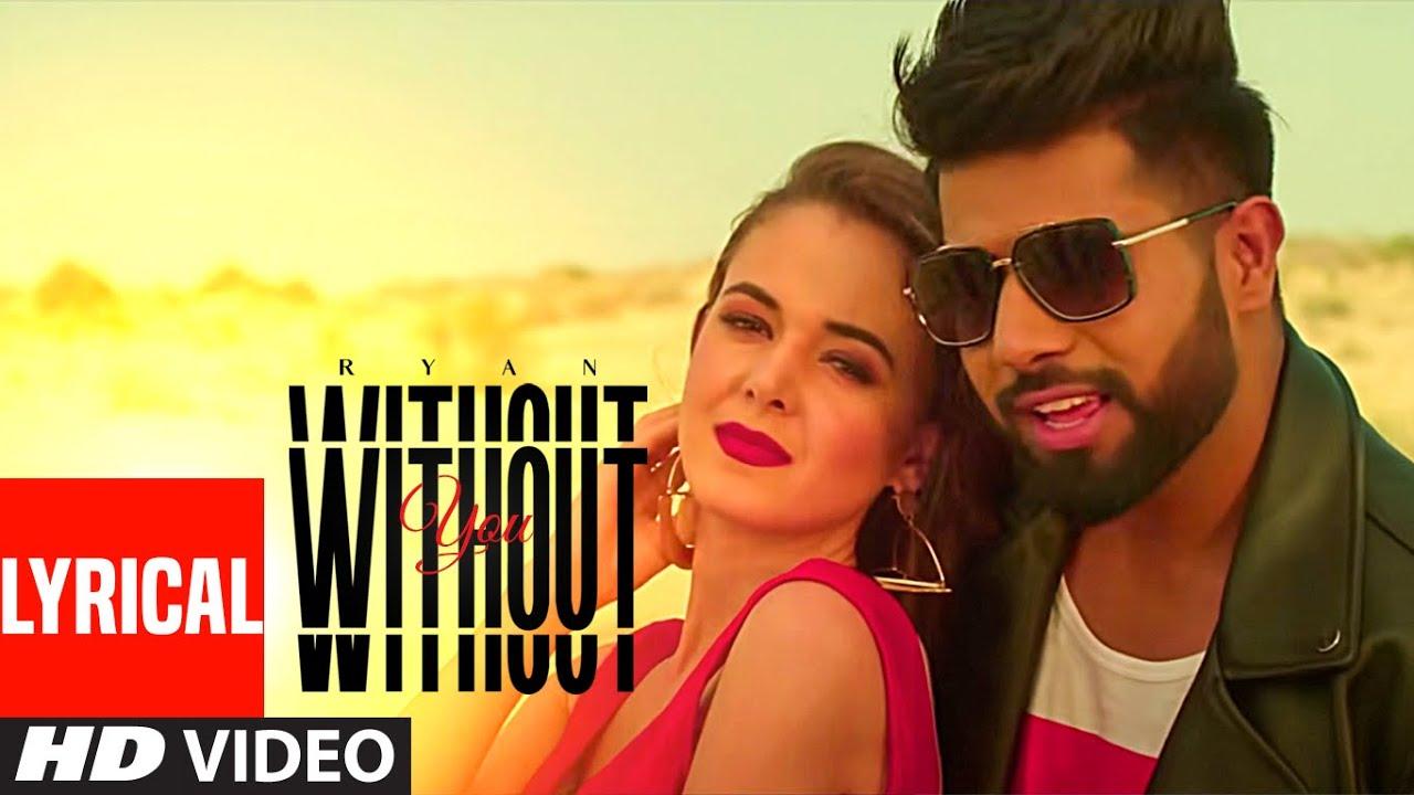 Without You (Full Lyrical Song) Ryan | Minister Music | Latest Punjabi Songs 2020