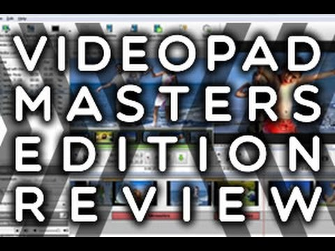 2015 Review - VideoPad Master's Edition - Video Editing Software
